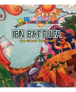 "Muslim Scientists Series: Ibn Battuta ""The Great Traveller"""