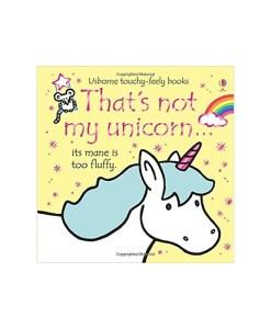 That's Not My Unicorn... Board book
