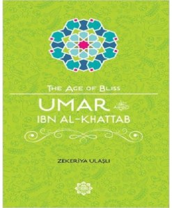 Umar Ibn Al-Khattab (The Age of Bliss)