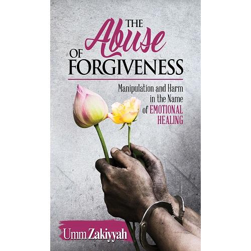 The-Abuse-of-Forgiveness