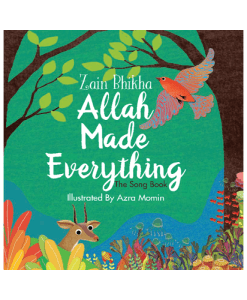 Allah Made Everything – Zain Bhikha