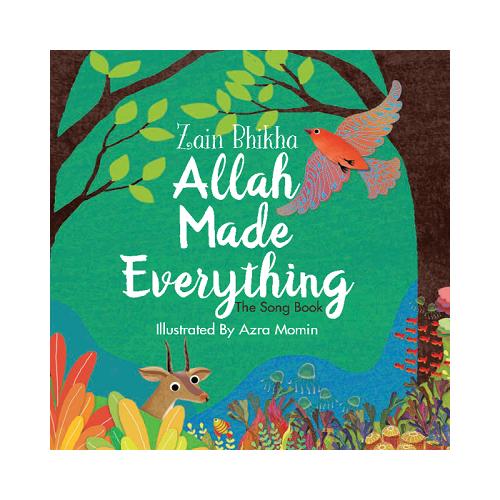 Allah Made Everything – Zain Bhikha