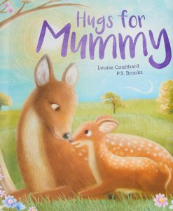 Hugs for Mummy Hardcover - By Louise Coulthard