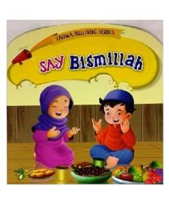 Say Bismilla - Taqwa Building Series