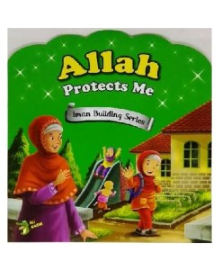 Allah Protects Me - Iman Building Series