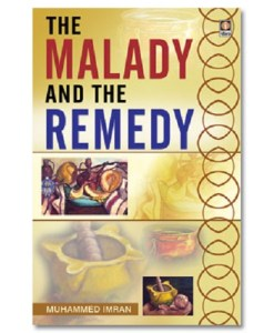 Malady and the Remedy