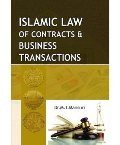 Islamic Law Of Contracts And Business Transactions