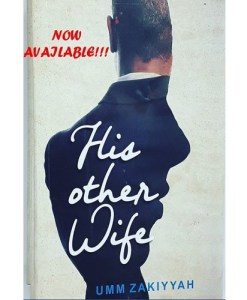 His Other Wife by Umm Zakiyyah (Nigeria Edition)