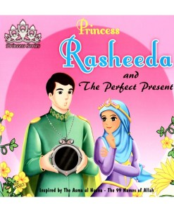 Princess Rasheeda and the Perfect Present (Princess Series)