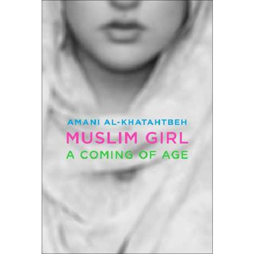 Muslim Girl: A Coming of Age Story