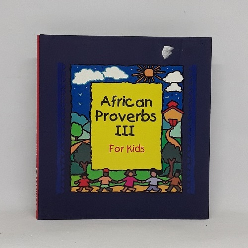 African Proverbs III for Kids