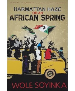 Harmattan Haze On An African Spring By Wole Soyinka