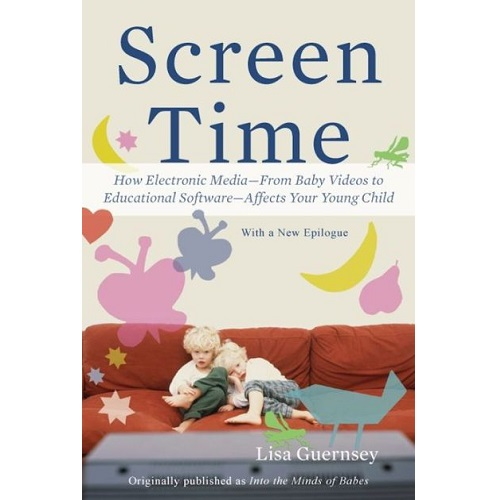 Screen Time by Lisa Guernsey