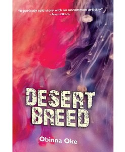 Desert Breed by Obinna Oke