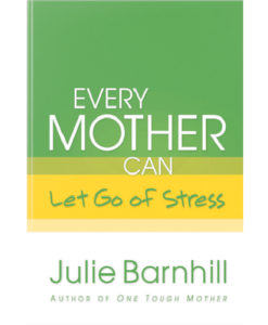 Every Mother Can Let Go of Stress