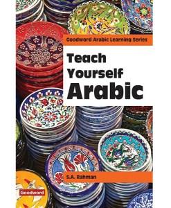Teach Yourself Arabic by SA Rahman