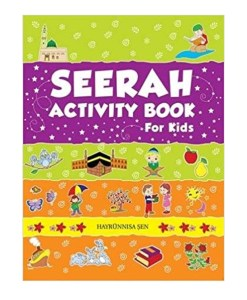 The Seerah Activity Book for Kids