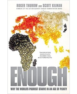 Enough: Why the World's Poorest Starve in an Age of Plenty Paperback