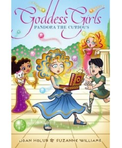 Goddess Girls #9: Pandora the Curious By Joan Holub and Suzanne Williams