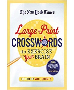 New York Times Large-Print Crosswords to Exercise Your Brain Paperback