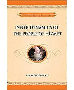 The inner dimensions of the people of hizmet