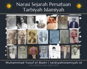 Narasi Sejarah Persatuan Tarbiyah Islamiyah