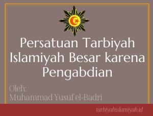 Persatuan Tarbiyah Islamiyah Besar Karena Pengabdian