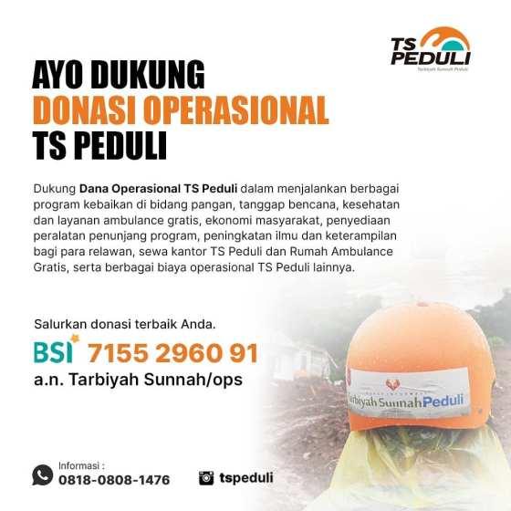Ayo Dukung Donasi Operasional TS PEDULI
