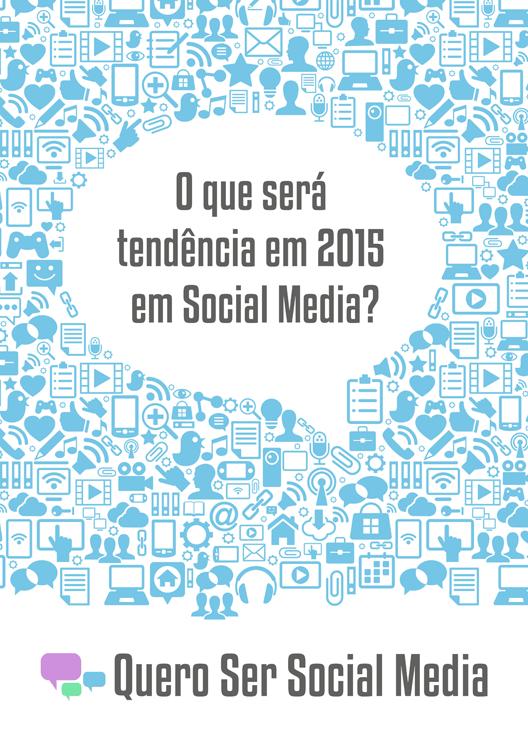 Tendências em Mídias Sociais - 2015