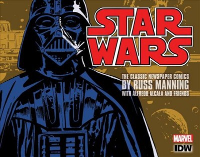 Star Wars : The Complete Classic Newspaper Comics (Vol 1) (Hardcover) (Russ Manning & Steve Gerber & Don