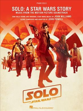 Solo : A Star Wars Story: Music from the Motion Picture Soundtrack: Piano Solo -  (Paperback)