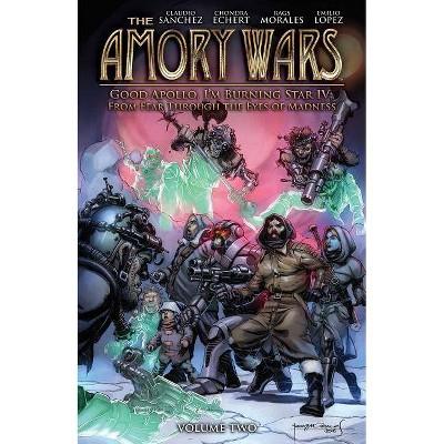 The Amory Wars: Good Apollo I'm Burning Star IV Vol. 2 - by  Claudio Sanchez & Chondra Echert