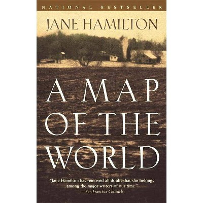 A Map of the World - (Oprah's Book Club)by  Jane Hamilton (Paperback)