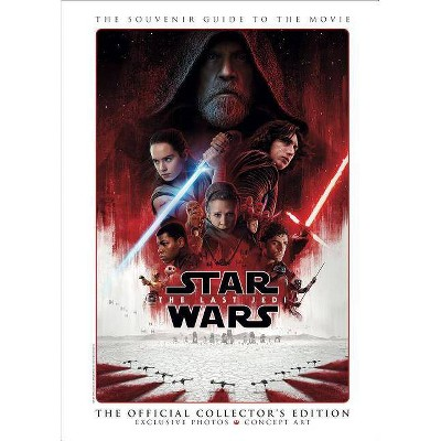 Star Wars: The Last Jedi - The Official Collector's Edition - (Hardcover)