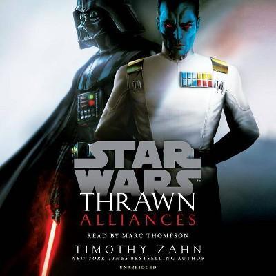 Thrawn: Alliances (Star Wars) - by  Timothy Zahn (AudioCD)