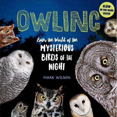 Owling - by  Mark Wilson (Hardcover)