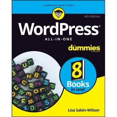 WordPress All-in-One for Dummies -  4 by Lisa Sabin-wilson (Paperback)