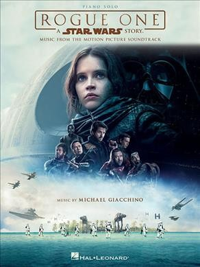 Rogue One: A Star Wars Story:  Piano Solo: Music from the Motion Picture Soundtrack (Paperback) (Michael