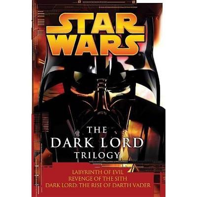 The Dark Lord Trilogy: Star Wars Legends - (Star Wars (Random House Paperback)) (Paperback)