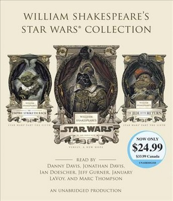 William Shakespeare's Star Wars Collection : William Shakespeare's Star Wars / The Empire Striketh Back