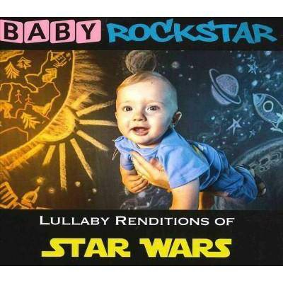 Baby Rockstar - Lullaby Renditions Of Star Wars (CD)