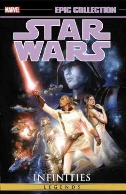 Star Wars Legends Epic Collection 1 : Infinities (Paperback) (Chris Warner & Dave Land & Adam Gallardo &