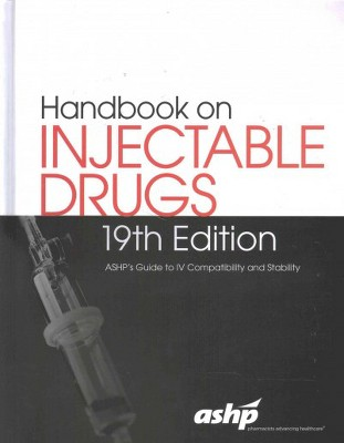 Handbook on injectable drugs ashp   guide to iv compatibility and stability hardcover also rh target