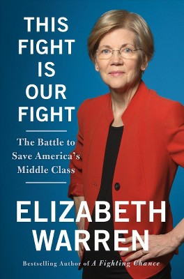 This Fight Is Our Fight The Battle To Save America's Middle Class