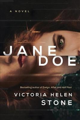 Jane Doe -  by Victoria Helen Stone (Paperback)