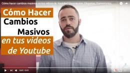 Cómo hacer actualizaciones masivas en tus Videos de Youtube ?