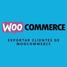 Exportar clientes de WooCommerce para usarlos en MailChimp