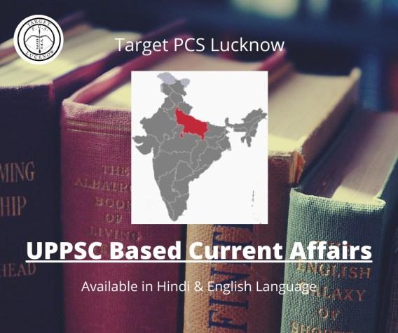 UPPSC / UPPCS Current Affairs