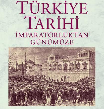 İmparatorluktan Günümüze Türkiye Tarihi - Hamit Bozarslan
