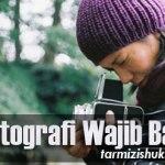 40 Tips Fotografi Wajib Baca